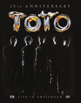 Toto: 25th Anniversary - Live in Amsterdam