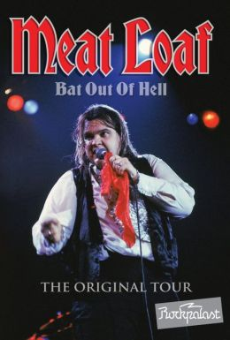 Meat Loaf: Bat out of Hell - The Original Tour