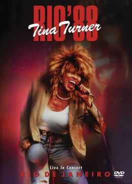 Tina Turner: Rio '88 - Live in Concert