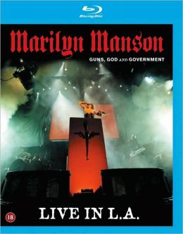 Marilyn Manson: Guns, God and Government - Live in L.A.