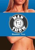 Video/DVD. Title: Man Show: Season 2