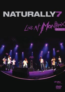 Naturally 7: Live at Montreux 2007