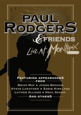 Paul Rodgers & Friends: Live at Montreux 1994