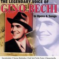 The Legendary Voice of Gino Bechi in Opera & Songs