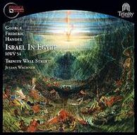 George Frideric Handel: Israel in Egypt, HWV 54