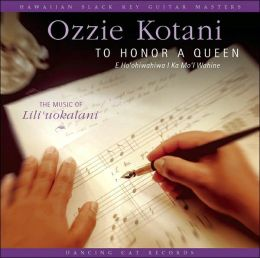 To Honor a Queen: The Music of Lili'uokalani