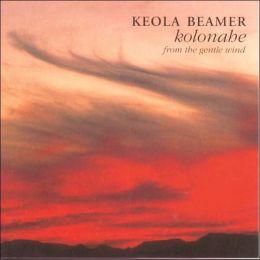 Kolonahe: From the Gentle Wind