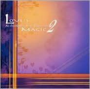 Love's Magic, Vol. 2: An Eversound Song Collection