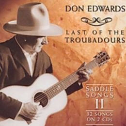 Last of the Troubadours: Saddle Songs, Vol. 2