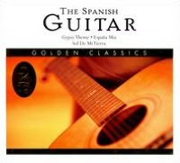 The Spanish Guitar: Golden Classics