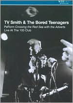 TV Smith & The Bored Teenagers: Crossing the Red Sea with The Adverts