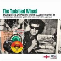 The Twisted Wheel: Brazennose & Whitworth Street, Manchester 1963-71: It's Where It's At