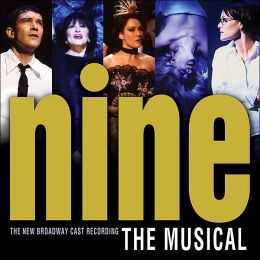 Nine [2003 Broadway Cast]