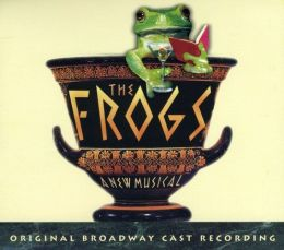 The Frogs [Original Broadway Cast]