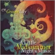 A Little Midsummer's Night Music