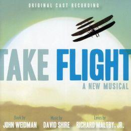 Take Flight [Original Cast Recording]