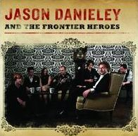 Jason Danieley and the Frontier Heroes
