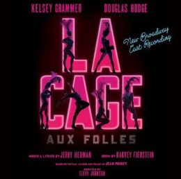 La Cage aux Folles [New Broadway Cast Recording]