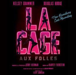 La Cage aux Folles [New Broadway Cast Recording]