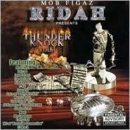 Mob Figaz Ridah Presents Thunder Knock, Vol. 1