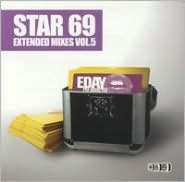 Star 69 Extended Mixes, Vol. 5