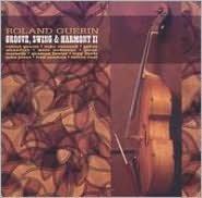 Groove, Swing and Harmony, Vol. II