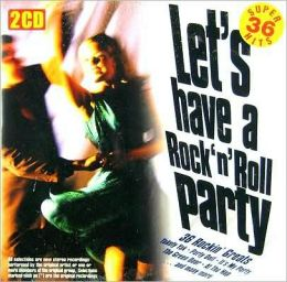 Let's Have a Rock 'N Roll Party [Bonus CD]