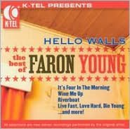 Hello Walls: The Best of Faron Young