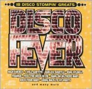 Disco Fever: 18 Disco Stompin' Greats