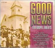 Good News: 100 Gospel Greats