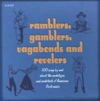 Ramblers, Gamblers, Vagabonds and Revelers