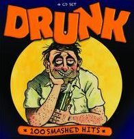 Drunk: 100 Smashed Hits