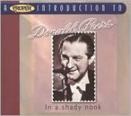 A   Proper Introduction to Donald Peers: In a Shady Nook