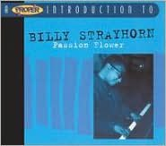 A   Proper Introduction to Billy Strayhorn: Passion Flower