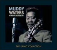 Father of Chicago Blues [Primo]