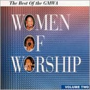 Best of GMWA Women of Worship, Vol. 2