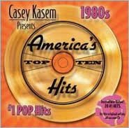Casey Kasem Presents: America's Top Ten - The 80s #1 Pop Hits