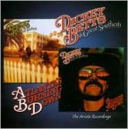 Dickey Betts & Great Southern/Atlanta's Burning Down