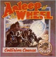 Collision Course/The Wheel