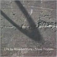 Life by Misadventure