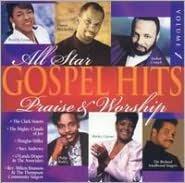 All Star Gospel Hits, Vol. 1: Praise and Worship