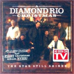 A Diamond Rio Christmas: The Star Still Shines