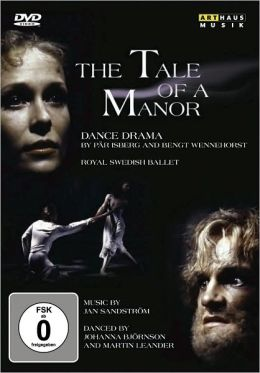 The Tale of a Manor (Royal Swedish Ballet)