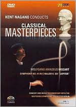 Kent Nagano Conducts Classical Masterpieces: Mozart - Symphony No. 41
