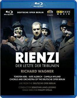 Rienzi: Der Letzte der Tribunen (Deutsche Oper Berlin)