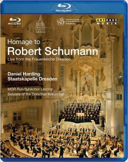 Daniel Harding/Staatskapelle Dresden: Homage to Robert Schumann