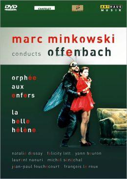 Minkowski Conducts Offenbach: Orphee Aux Enfers/La Belle Helene