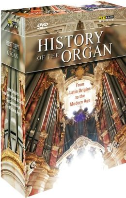 History of the Organ: from Latin Origins to the Modern Age