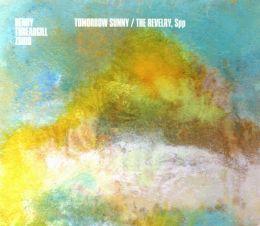 Tomorrow Sunny/The Revelry, SPP