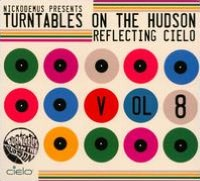 Turntables On the Hudson, Vol. 8: Reflecting Cielo
